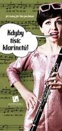 Kdyby tisic klarinetu - program