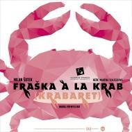 Fraška àla krab (Krabaret), plakát - Eva Jiřikovská©2014