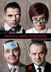 Konkurz podle Grönholma, plakát -  Eva Jiřikovská©2011, foto Jan Karásek